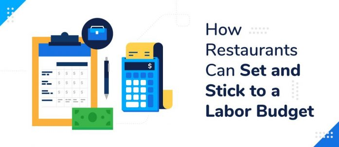 How Restaurants Can Set and Stick to a Labor Budget