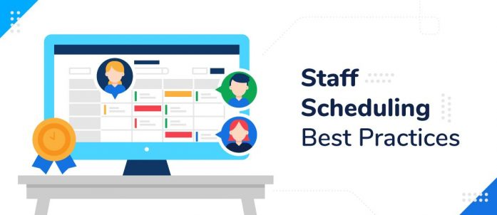 Staff Scheduling Best Practices