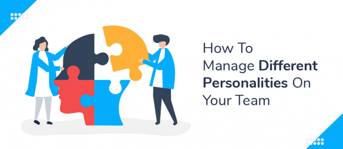 How To Manage Different Personalities On Your Team