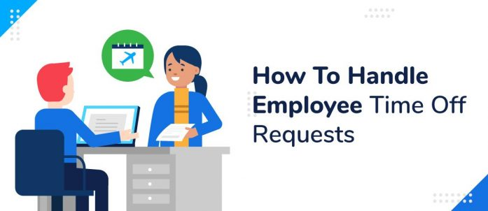 How To Handle Employee Time Off Requests