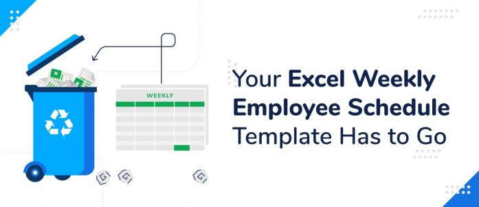 Your Excel Weekly Employee Schedule Template Has to Go