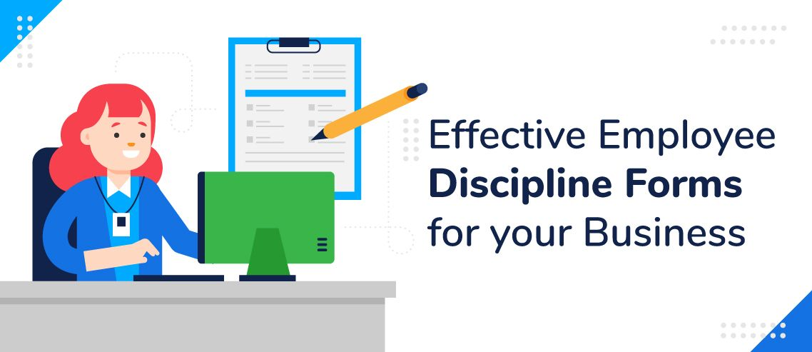 4 Effective Employee Discipline Forms for your Business