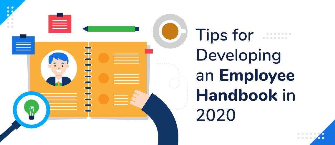 10 Tips for Developing an Employee Handbook in 2021