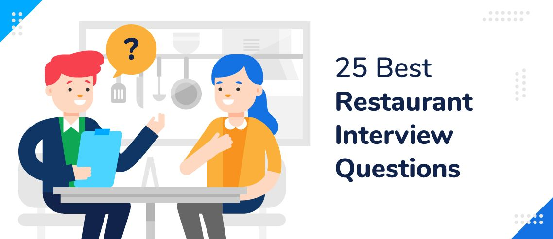 25 Best Restaurant Interview Questions