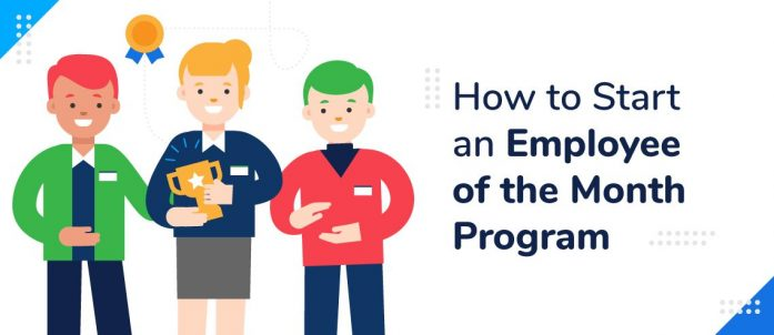 How to Start an Employee of the Month Program
