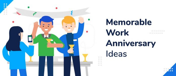 20 Memorable Work Anniversary Ideas in 2020