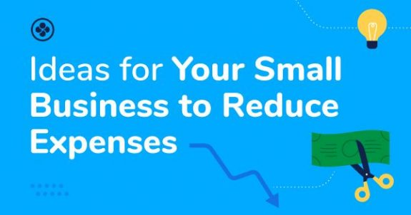 22 Cost Cutting Ideas for Your Small Business to Reduce Expenses