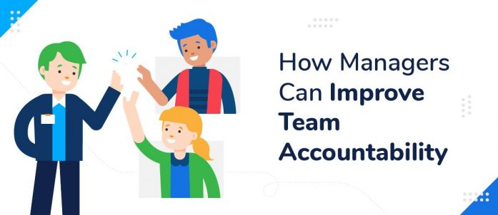 How Managers Can Improve Team Accountability in 2020