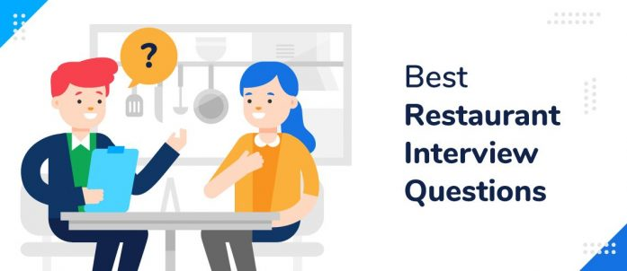 35 Best Restaurant Interview Questions