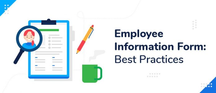Employee Information Form: Best Practices (with Free Template)
