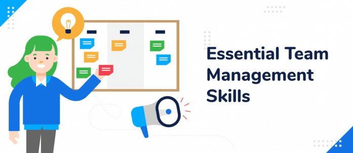 10 Essential Team Management Skills for 2021
