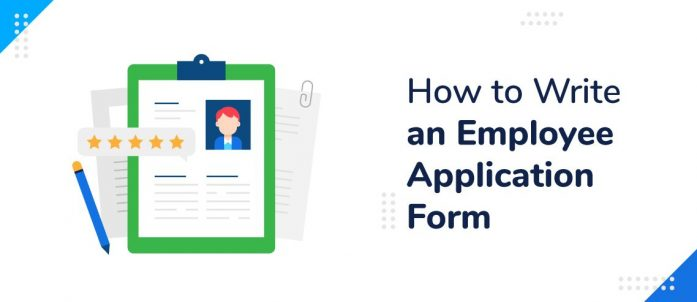 How to Write an Employee Application Form (with Free Template)