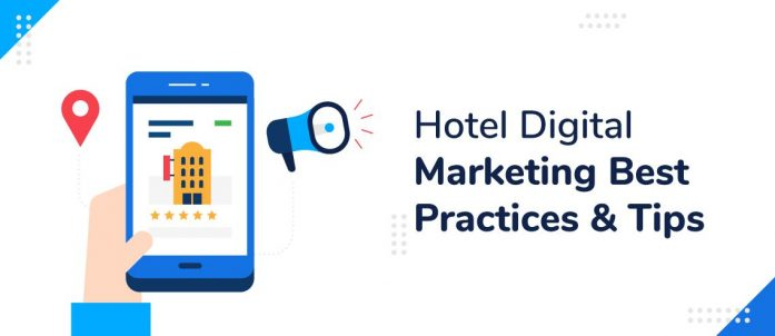 Hotel Digital Marketing Best Practices & Tips