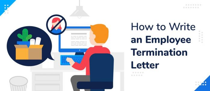 How to Write an Employee Termination Letter (with Free Template)