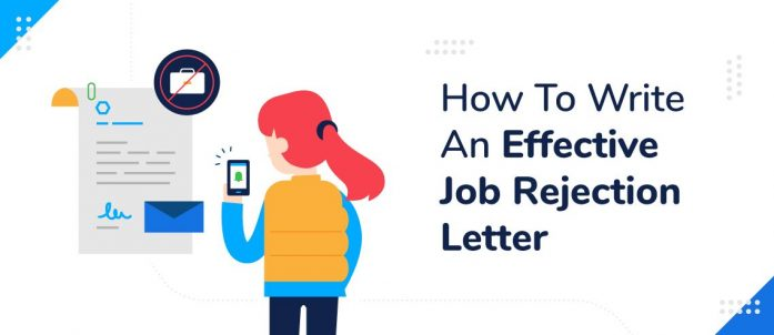 How To Write An Effective Job Rejection Letter (with Free Template)