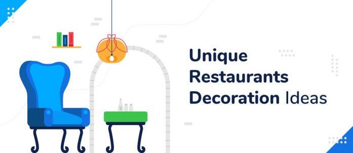 5 Unique Restaurants Decoration Ideas for 2021