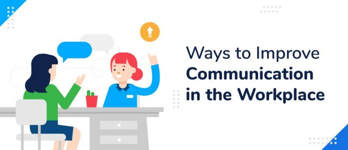 5 Ways to Improve Communication in the Workplace