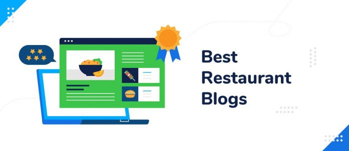The 20 Best Restaurant Blogs to Follow in 2021