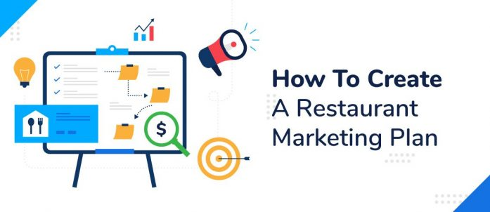 How To Create A Restaurant Marketing Plan in 2021