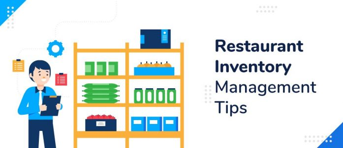 6 Restaurant Inventory Management Tips and Software for 2021