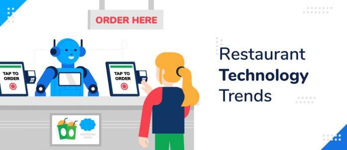 5 Restaurant Technology Trends Emerging in 2021