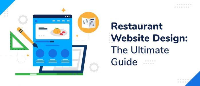 Restaurant Website Design: The Ultimate Guide