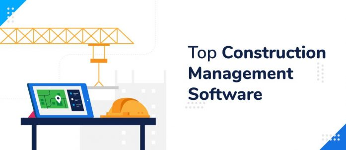 Top 10 Construction Management Software in 2021