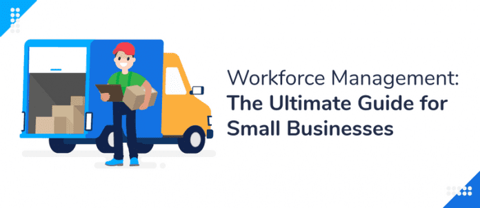 Workforce Management: The Ultimate Guide for Small Businesses