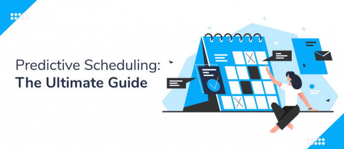 Predictive Scheduling: The Ultimate Guide for Small Businesses