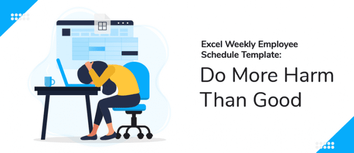 Excel Weekly Employee Schedule Template —  Do More Harm Than Good